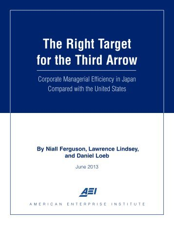 The Right Target for the Third Arrow - American Enterprise Institute