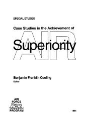 Case Studies in the Achievement of Air Superiority - Air Force ...