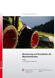 Berechnung und Grunddaten der Maschinenkosten - Agroscope