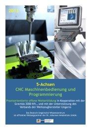 5-Achsen CNC Maschinenbedienung und Programmierung 2013
