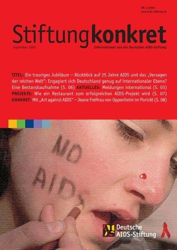 Stiftung konkret 02/2006 - Deutsche AIDS-Stiftung