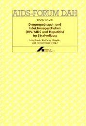 Drogengebrauch und Infektionsgeschehen - Deutsche AIDS-Hilfe e.V.