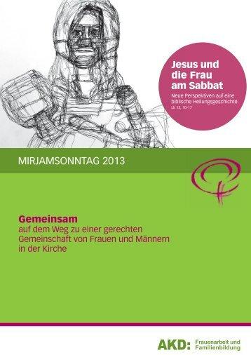 MIRJAMSONNTAG 2013 - Amt für kirchliche Dienste