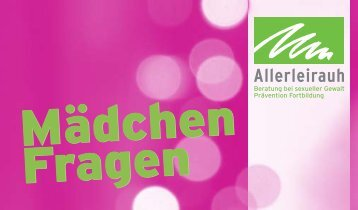 Mädchenfragen [PDF] - Allerleirauh e.V.