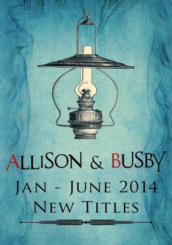 Jan - June 2014 New Titles - Allison and Busby