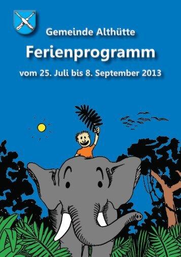 Ferienprogramm 2013 (6,9 MB) - Gemeinde Althütte