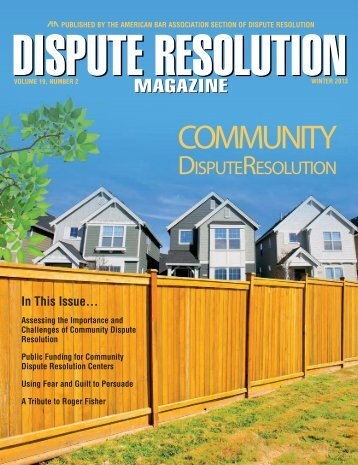 Winter 2013 Dispute Resolution Magazine - American Bar Association