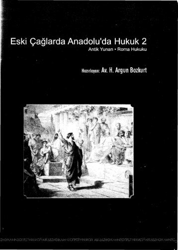 Eski Çağlarda Anadolu da Hukuk-2 (Antik Yunan ... - Ankara Barosu