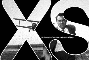 XS (Excess) A Polemical Exploration of Scale - Columbia University ...