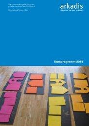 Kursprogramm 2014 - Stiftung Arkadis