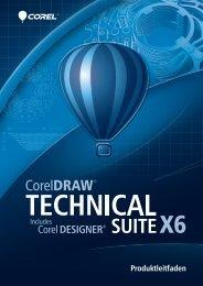 CorelDRAW Technical Suite X6 Produktleitfaden - ARP