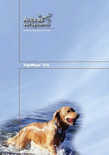 TightRope® CCL Operations-Anleitung - Arthrex Vet Systems