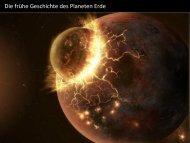 Die frühe Geschichte des Planeten Erde