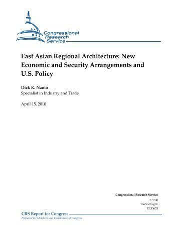 East Asian Regional Architecture: New Economic and Security ...