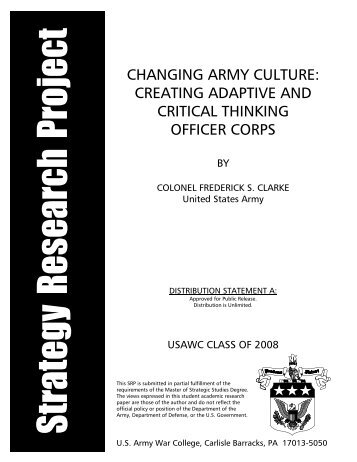 CHANGING ARMY CULTURE: CREATING ADAPTIVE AND ...