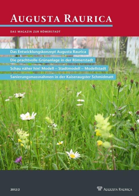 Augusta Raurica: Hauszeitschrift 2. Halbjahr 2012