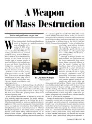 The Outpost: A Weapon of Mass Destruction