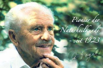 Pionier der Naturheilkunde - seit 1923 - A.Vogel
