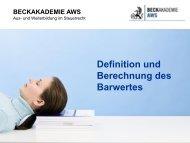 Definition und Berechnung des Barwertes - AWS Arbeitskreis für ...