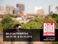 BILD am FEIERTAG am 01.05. & 03.10.2013 - Axel Springer ...