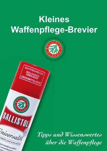Kleines Waffenpflege-Brevier - Ballistol