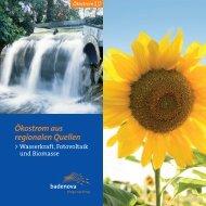 Wasserkraft, Fotovoltaik und Biomasse - badenova AG & Co. KG