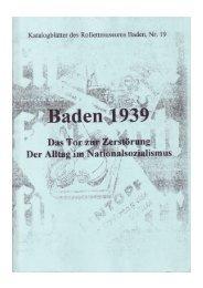 Baden 1939. Das Tor zur Zerstörung. Der Alltag im ...