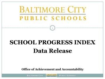 What is the School Progress Index? - Baltimore City Public Schools