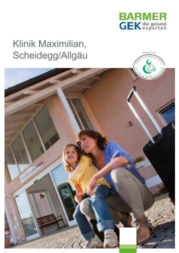 Klinik Maximilian - Scheidegg/Allgäu ( PDF , 317 KB ) - Barmer GEK