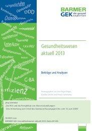 Gesundheitswesen aktuell 2013 - Barmer GEK