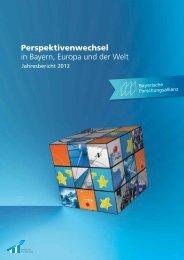 BayFOR-Jahresbericht 2012 - Bayerische Forschungsallianz