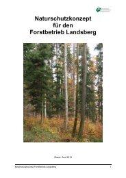 Naturschutzkonzept für den Forstbetrieb Landsberg - Bayerische ...