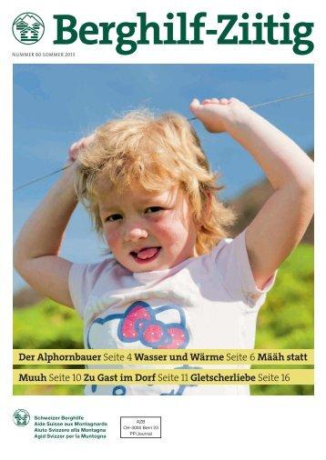 Download PDF: Berghilf-Ziitig Sommer 2013 - Schweizer Berghilfe