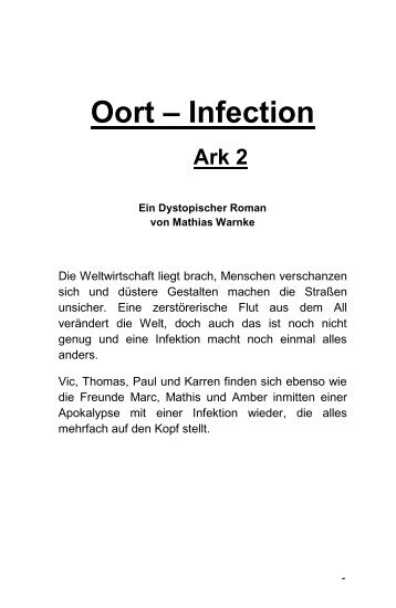 Oort – Infection