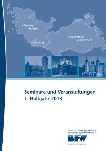 Seminare und Veranstaltungen 1. Halbjahr 2013 - BFW Nord