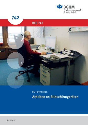 Arbeiten an Bildschirmgeräten - Berufsgenossenschaft Holz und ...