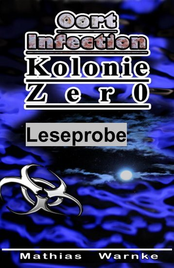 Leseprobe Oort-Infection Kolonie Zer0