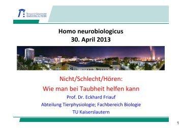 NICHT/SCHECHT/HÖREN (Landau, 30.04.2013) - Biologie in ...