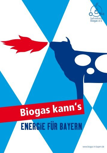 Biogas kann's - Biogas in Bayern