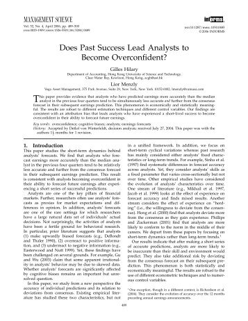 This paper provides evidence that analysts who have predicted