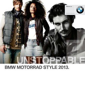 BMW Motorrad Style Catalog 2013 - BMW Motorcycles
