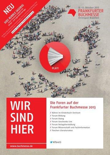 Die Foren auf der Frankfurter buchmesse 2013 - Frankfurt Book Fair