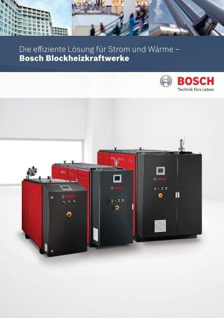 Die effiziente Lösung für Strom und Wärme ... - Bosch Industrial