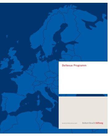 Bellevue Programm (PDF) - Robert Bosch Stiftung