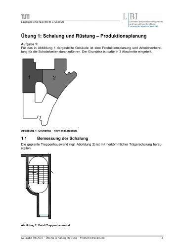 Übung 1: Schalung und Rüstung – Produktionsplanung 1 2