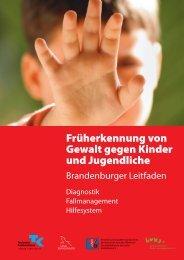 Früherkennung von Gewalt gegen Kinder und ... - Brandenburg.de