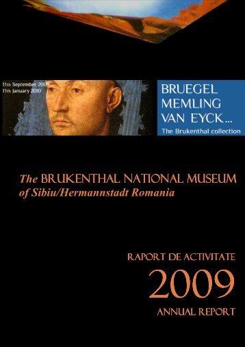 Raportul MNB anul 2009 - Muzeul Naţional Brukenthal