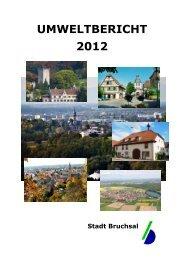 UMWELTBERICHT 2012 Gesamt - Bruchsal