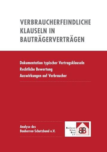 Verbraucherfeindliche Klauseln in Bauträgerverträgen - Bauherren ...