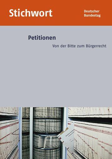 Stichwort Petitionen - Von der Bitte zum Bürgerrecht - Deutscher ...
